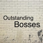 5 Characteristics of Outstanding Bosses