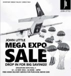 John Little Mega Expo Sale | 12 to 22 May 2016 | 10.30am to 10pm | SINGAPORE Expo Hall 5