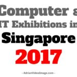 Computer and IT Exhibitions in Singapore 2017