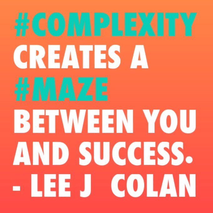 Complexity creates a maze between you and success.jpg