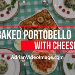 Baked Portabello Mushroom with Cheese | Cooking Recipe Video