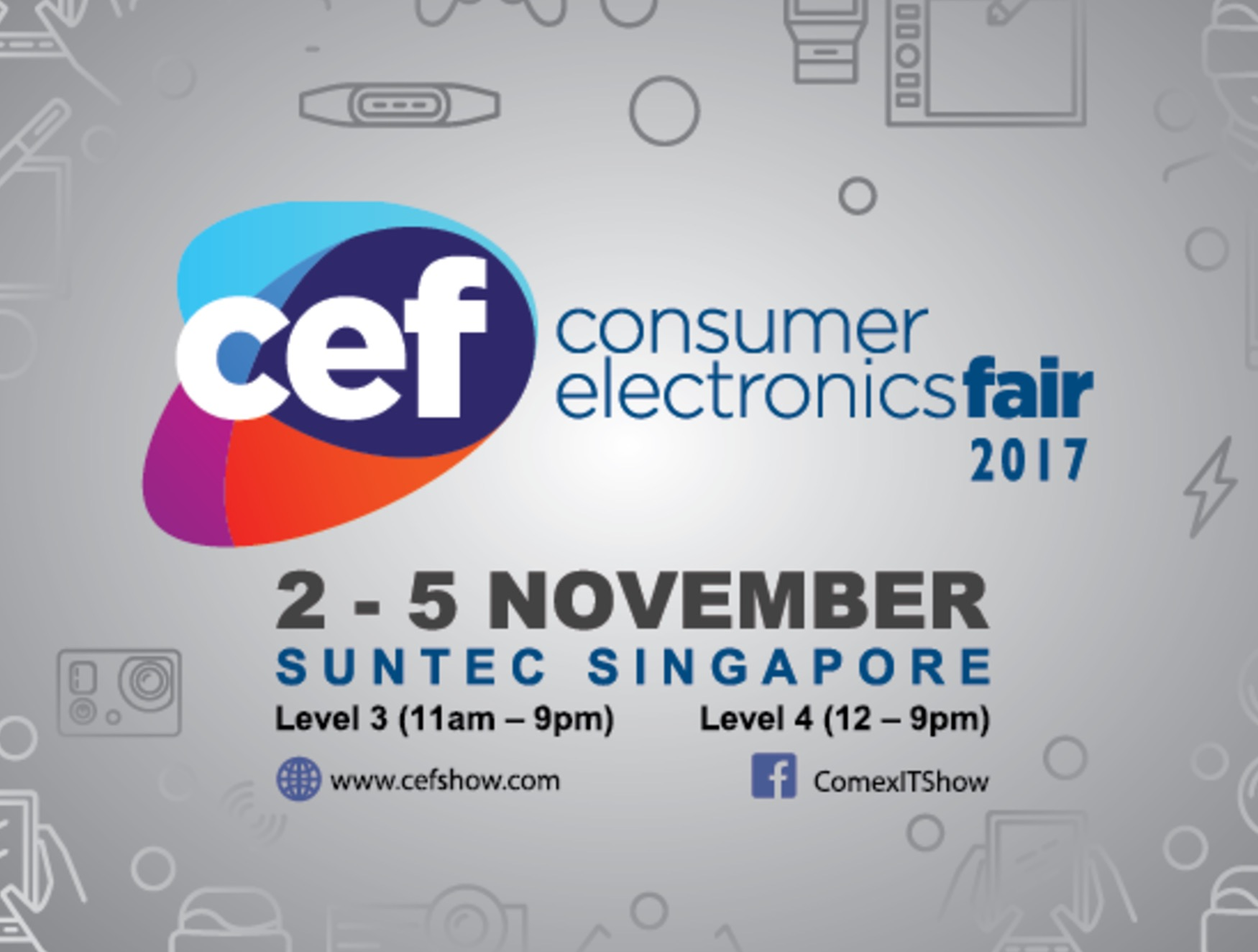 CEF Consumer Electronics Fair 2017 | 2-5 November | Suntec Singapore