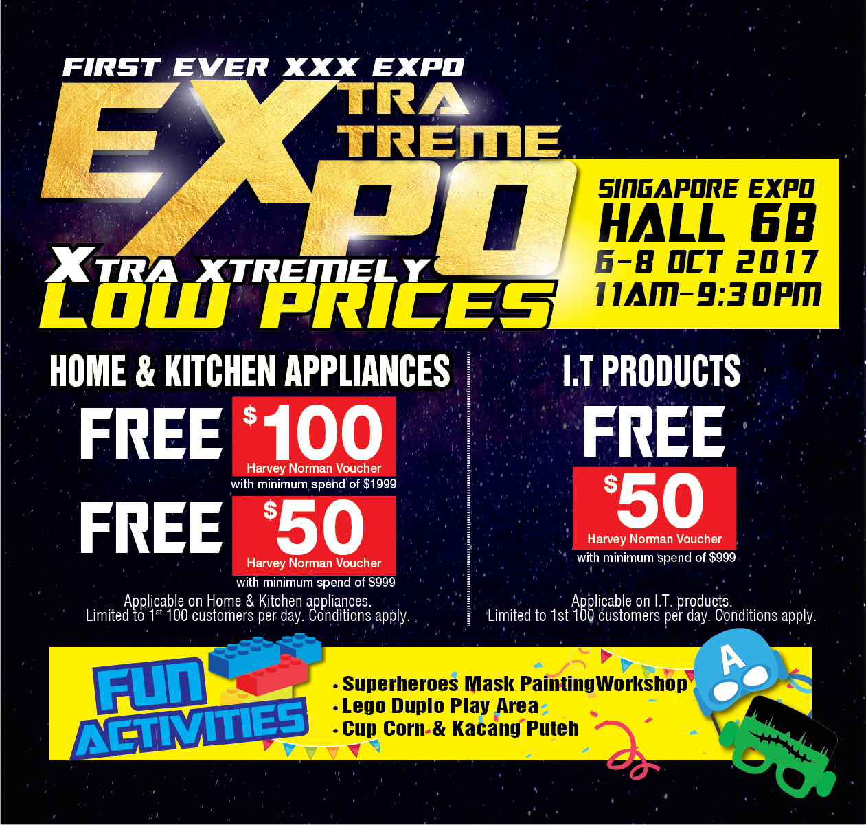 Harvey Norman Extra Extreme Expo   6 - 8 October 2017   11am - 9.30pm   Singapore Expo Hall 6